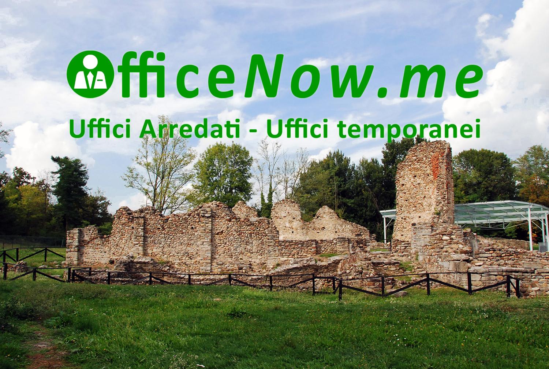 OfficeNow, business center, uffici arredati, uffici temporanei, Castelseprio, castrum, meeting aziendale e arte